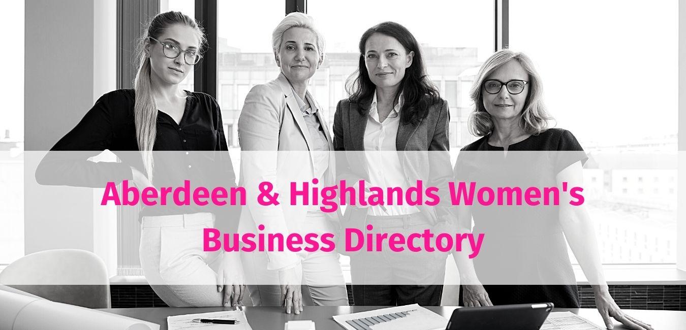 Aberdeen(shire) & Highlands Womens Business Directoru