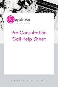 Copy of KeyStroke - Pre Consultation Call Checks